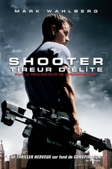 Shooter - Tireur d'élite 2007 film complet