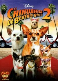 Le Chihuahua de Beverly Hills 2 2011 film complet