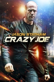 Crazy Joe 2013 film complet