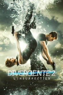 Divergente 2: L'insurrection 2015 film complet