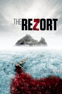 The ReZort 2016 film complet