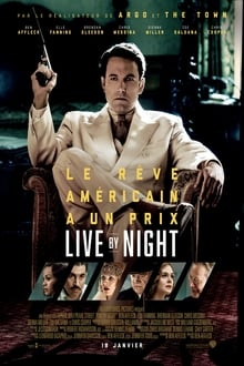 Live by Night 2016 film complet