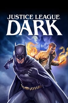 Justice League Dark 2017 film complet