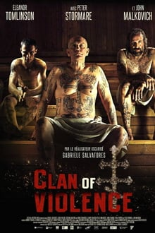 Clan of Violence 2017 film complet