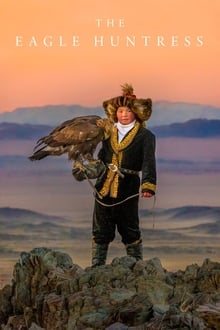 The Eagle Huntress 2016 film complet