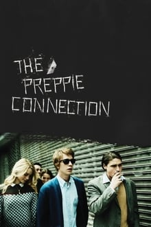 The Preppie Connection 2016 film complet