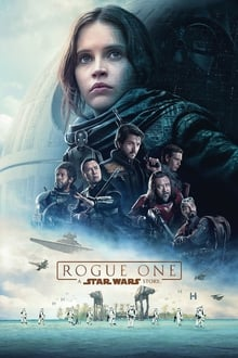 Rogue One : A Star Wars Story 2016 film complet