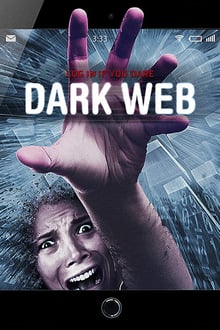 Dark Web 2016 film complet