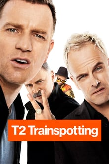 T2 Trainspotting 2017 film complet