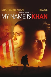 My Name Is Khan 2010 film complet