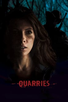 Quarries 2016 film complet