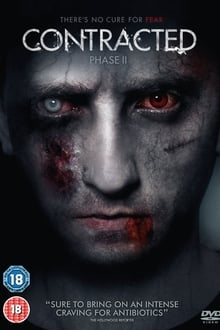 Contracted - Phase II 2015 film complet
