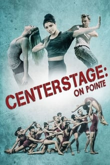 Center Stage: On Pointe 2016 film complet