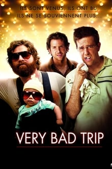 Very Bad Trip 2009 film complet