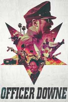 Officer Downe 2016 film complet