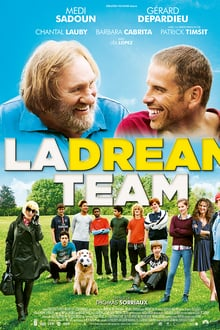 La Dream Team 2016 film complet