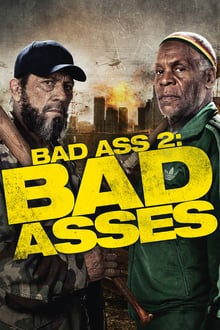 Bad Ass 2 2014 film complet