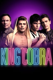 King Cobra 2016 film complet