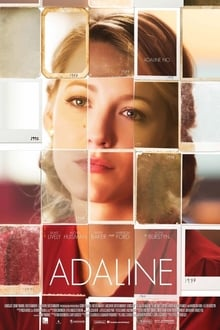 The Age of Adaline 2015 film complet