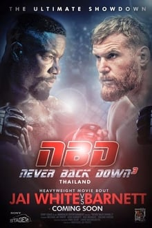 Never Back Down 3 2016 film complet