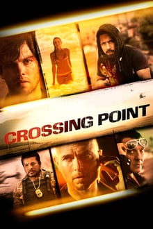 Crossing Point 2016 film complet