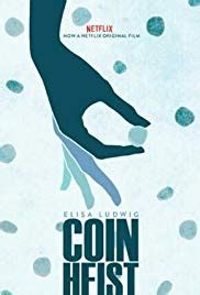 Coin Heist 2017 film complet