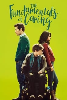The Fundamentals of Caring 2016 film complet