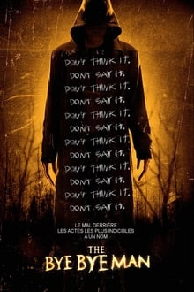The Bye Bye Man 2017 film complet
