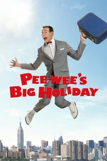 Pee-wee's Big Holiday 2016 film complet