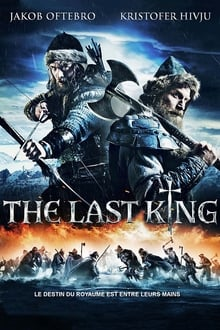 The Last King 2016 film complet