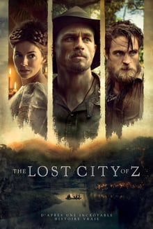 The Lost City of Z 2017 bluray film complet