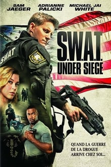 S.W.A.T. Under Siege 2017 bluray film complet