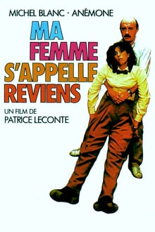 Ma femme s'appelle reviens 1982 bluray film complet
