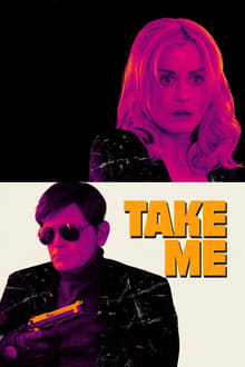 Take Me 2017 bluray film complet