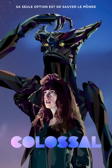 Colossal 2017 bluray film complet