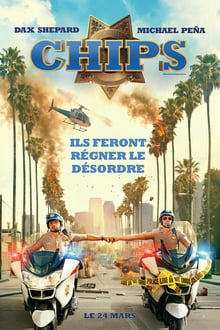 CHiPs 2017 bluray film complet