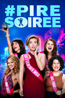 # Pire Soirée 2017 bluray film complet