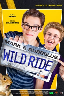 Mark & Russell's Wild Ride 2015 bluray film complet