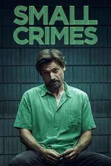 Small Crimes 2017 bluray film complet