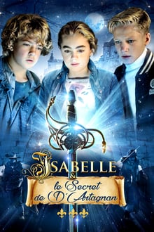 Isabelle et le secret de d'Artagnan 2015 bluray film complet