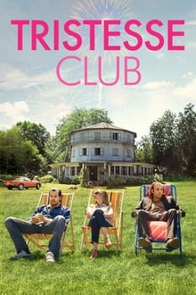 Tristesse Club 2014 film complet