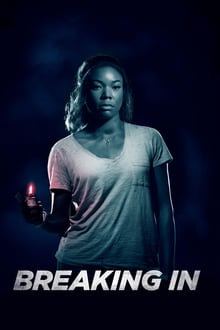 Breaking In 2018 film complet