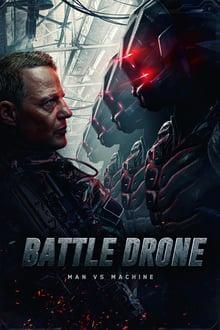 Battle Drone 2018 film complet
