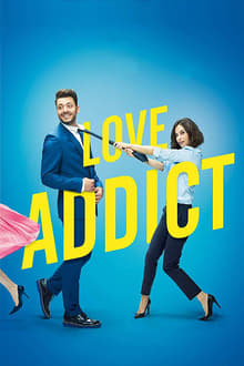 Love Addict 2018 film complet