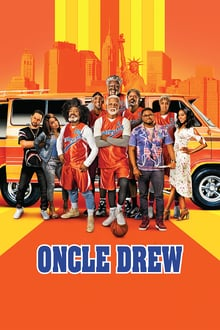 Oncle Drew 2018 film complet