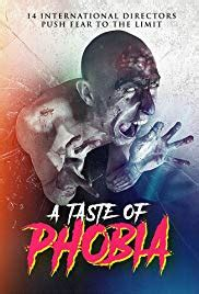 A Taste of Phobia 2018 film complet