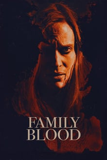 Family Blood 2018 film complet