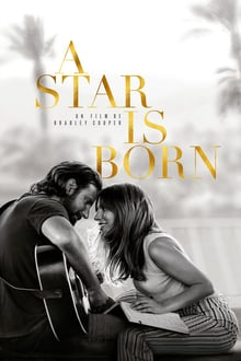 A Star Is Born 2018 film complet