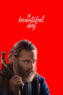 A Beautiful Day 2017 film complet
