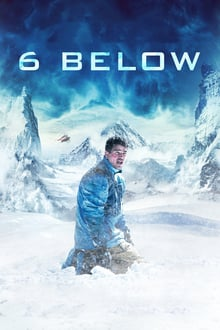 Six Below 2017 film complet